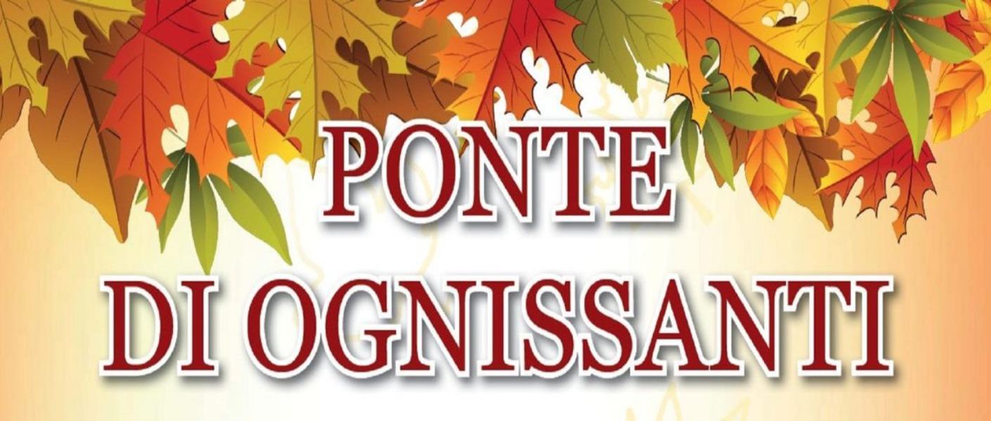 PONTE FESTIVITA' OGNISSANTI - SOSPENSIONE ATTIVITA' DIDATTICO-EDUCATIVE